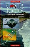 Costa Rica's National Parks and Preserves : A Visitor's Guide, Franke, Joseph, 089886321X