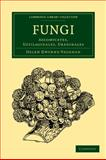 Fungi : Ascomycetes, Ustilaginales, Uredinales, Gwynne-Vaughan, H. C., 110801321X