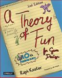 Theory of Fun for Game Design, Koster, Raph, 1449363210