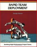 Rapid Team Deployment : Building High-Performance Project Teams, Pokras, Sandy, 1560523212