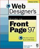 Web Designer's Guide to FrontPage 97, Justin Higgins and David S. Cohn, 1568303211
