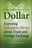 Making Sense of the Dollar, Marc Chandler, 1576603210