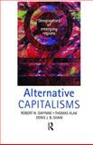 Alternative Capitalisms, Denis Shaw and Robert N. Gwynne, 0340763213