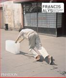 Francis Alÿs, Francis Alys, 0714843210