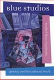 Blue Studios : Poetry and Its Cultural Work, DuPlessis, Rachel Blau, 0817353216