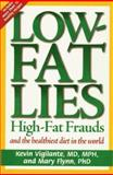 Low-Fat Lies, Mary Flynn and Kevin Vigilante, 0895263211