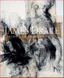 James Drake : Salon of a Thousand Souls, Addison, Laura M., 0981773214