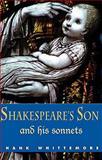 Son of Shakespeare, Hank Whittemore, 0982073216