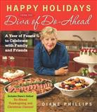 Happy Holidays from the Diva of Do-Ahead, Diane Phillips, 155832321X