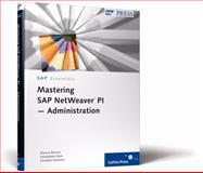 Mastering SAP Netweaver PI - Administration, Banner, Marcus and Klein, Heinzpeter, 1592293212