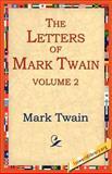 The Letters of Mark Twain, Mark Twain, 1595403213