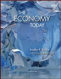 The Economy Today, Schiller, Bradley and Hill, Cynthia, 0073523216