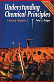 Understanding Chemical Principles : A Learning Companion, Krieger, Peter, 0136813216