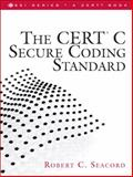 The CERT C Secure Coding Standard, Seacord, Robert C., 0321563212