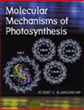 Molecular Mechanisms of Photosynthesis, Blankenship, Robert E., 0632043210