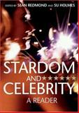 Stardom and Celebrity : A Reader, , 1412923212