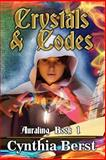 Crystals and Codes, Cynthia Berst, 1493593218