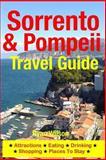 Sorrento and Pompeii Travel Guide, Ryan Wilson, 1500343218