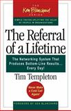 The Referral of a Lifetime, Timothy L. Templeton, 1576753212