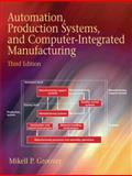 Automation, Production Systems, and Computer-Integrated Manufacturing, Groover, Mikell P., 0132393212