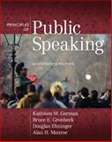 Principles of Public Speaking, German, Kathleen M. and Gronbeck, Bruce E., 0205653219