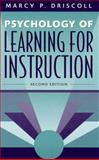 Psychology of Learning for Instruction, Driscoll, Marcy Perkins, 0205263216