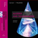 Algebra and Trigonometry : Text, Hostetler, Robert P. and Larson, Ron, 0618643214