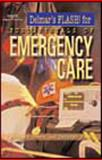 Fundamentals of Emergency Care Flash, Delmar Learning Staff, 0766843211
