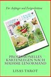 Professionelles Kartenlegen Nach Madame Lenormand, Lisas Tarot, 1500253219
