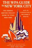The WPA Guide to New York City, Federal Writers' Project Staff, 1565843215