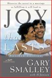 Joy That Lasts, Gary Smalley, 0310233224