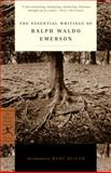 The Essential Writings of Ralph Waldo Emerson, Ralph Waldo Emerson, 0679783229