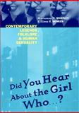 Did You Hear about the Girl Who...? : Contemporary Legends, Folklore, and Human Sexuality, Whatley, Marianne H. and Henken, Elissa R., 0814793223