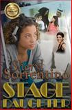 Stage Daughter, Sheryl Sorrentino, 1484173228