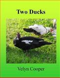 Two Ducks, Velyn Cooper, 1489503226
