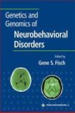 Genetics and Genomics of Neurobehavioral Disorders, , 1617373222