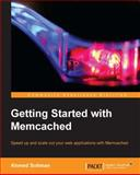 Getting Started with Memcached, Ahmed Soliman Farghal, 1782163220