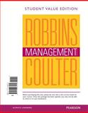 Management, Student Value Edition Plus 2014 MyManagementLab with Pearson EText -- Access Card Package, Robbins, Stephen P. and Coulter, Mary, 0133873226