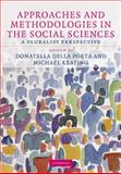 Approaches and Methodologies in the Social Sciences : A Pluralist Perspective, , 0521883229