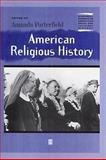 American Religious History, John Corrigan, 0631223223