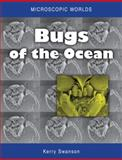 Bugs of the Ocean, Kerry Swanson, 0643103228