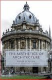 The Aesthetics of Architecture, Scruton, Roger, 069100322X