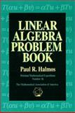 Linear Algebra Problem Book, Halmos, P. R., 0883853221