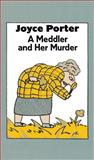 A Meddler and Her Murder, Joyce Porter, 0897333225