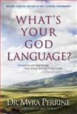 What's Your God Language?, Myra Perrine, 1414313225
