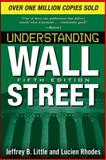 Understanding Wall Street, Fifth Edition, Little, Jeffrey B., 0071633227