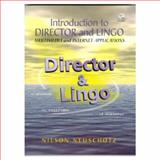 Introduction to Director and Lingo : Multimedia and Internet Applications, Neushotz, Nilson, 0136903223