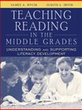 Teaching Reading in the Middle Grades : Understanding and Supporting Literacy Development, Rycik, James A. and Irvin, Judith L., 0205373224
