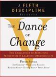 The Dance of Change, Peter M. Senge and Charlotte Roberts, 0385493223