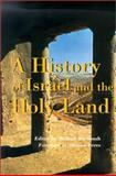 A History of Israel and the Holy Land, Michael Avi-Yonah, 0826413226